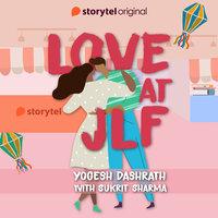 Love at JLF - Yogesh Dashrath