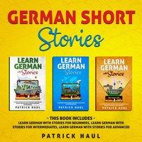 German Short Stories - Patrick Haul