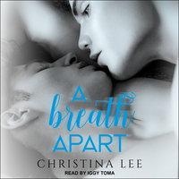A Breath Apart - Christina Lee