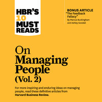 HBR's 10 Must Reads on Managing People (Vol. 2) - Harvard Business Review