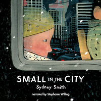 Small in the City - Sydney Smith
