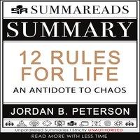 Summary of 12 Rules for Life - Summareads Media