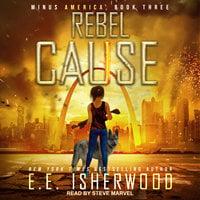 Rebel Cause - E.E. Isherwood