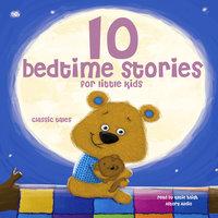 10 bedtime stories for little kids - Grimm, Perrault, Andersen