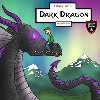 Diary of a Dark Dragon: The Bond Between a Human and a Dragon - Jeff Child
