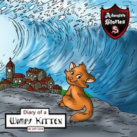 Diary of a Wimpy Kitten: A Cat's Tale of Heroism and Courage - Jeff Child