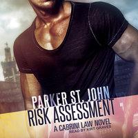 Risk Assessment - Parker St. John