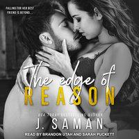 The Edge of Reason - J. Saman