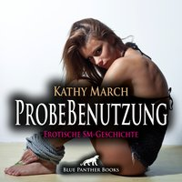 ProbeBenutzung - Kathy March