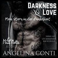 Darkness & Love: Mein Stern in der Dunkelheit - Angelina Conti