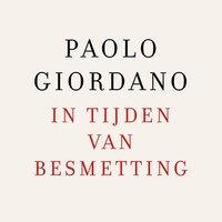 In tijden van besmetting - Paolo Giordano