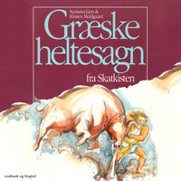 Græske heltesagn fra skatkisten - Kirsten Meldgaard