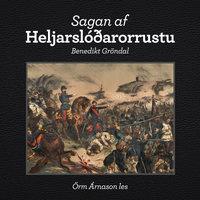 Sagan af Heljarslóðarorrustu - Benedikt Gröndal