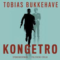 Kongetro - Tobias Bukkehave