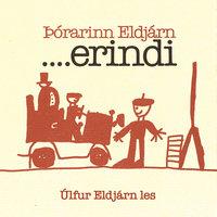 Erindi - Þórarinn Eldjárn