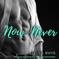 Now or Never - Stella Rhys