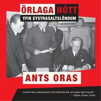 Örlaganótt yfir Eystrasaltslöndum - Ants Oras