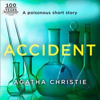 Accident: An Agatha Christie Short Story - Agatha Christie