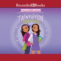 Twintuition: Double Vision - Tamera Mowry, Tia Mowry