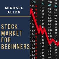 Stock Market for Beginners - Michael Allen