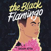 The Black Flamingo - Dean Atta