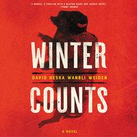 Winter Counts: A Novel - David Heska Wanbli Weiden