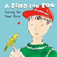 A Bird for You - Susan Blackaby