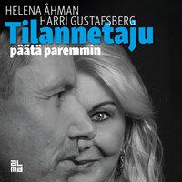 Tilannetaju - päätä paremmin - Harri Gustafsberg, Helena Åhman