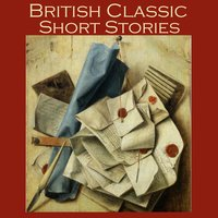 British Classic Short Stories - Various Authors, D. H. Lawrence, Thomas Hardy, John Galsworthy, Hugh Walpole, Richard Middleton, Eleanor Smith, Virginia Woolfe