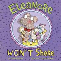 Eleanore Won't Share - Julie Gassman