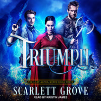 Triumph - Scarlett Grove