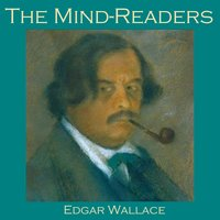 The Mind-Readers - Edgar Wallace
