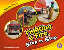 Fighting a Fire, Step by Step - Thomas Kingsley Troupe