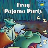 Frog Pajama Party - Michael Dahl