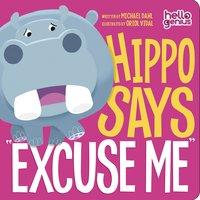 "Hippo Says ""Excuse Me"" - Michael Dahl"