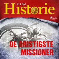 De dristigste missioner - Alt Om Historie