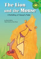 The Lion and the Mouse - Mark White