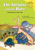 The Tortoise and the Hare - Mark White