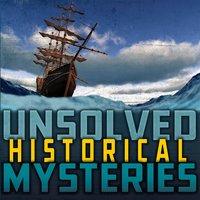 Unsolved Historical Mysteries - Allison Lassieur