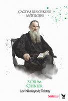 Çilekler, Üç Ölüm - Lev Nikolayeviç Tolstoy