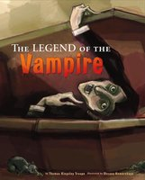 The Legend of the Vampire - Thomas Troupe