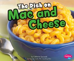 The Dish on Mac and Cheese - Catherine Ipcizade