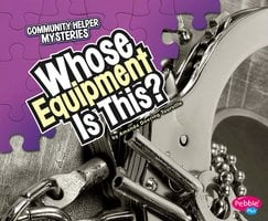 Whose Equipment Is This? - Amanda Tourville