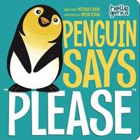 """Penguin Says """"Please"""" - Michael Dahl"""