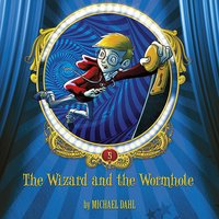 The Wizard and the Wormhole - Michael Dahl
