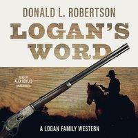 Logan's Word - Donald L. Robertson