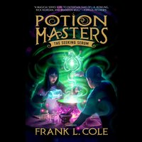 The Seeking Serum - Frank L. Cole