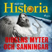 Bibelns myter och sanningar - Allt om Historia
