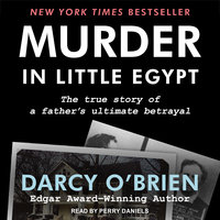Murder in Little Egypt - Darcy O'Brien