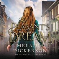 The Peasant's Dream - Melanie Dickerson